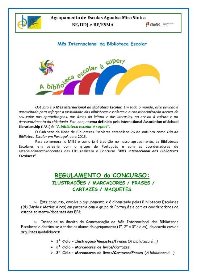 Mês Internacional da Biblioteca Escolar Outubro é o Mês Internacional da Biblioteca Escolar. Em todo o mundo, este período...