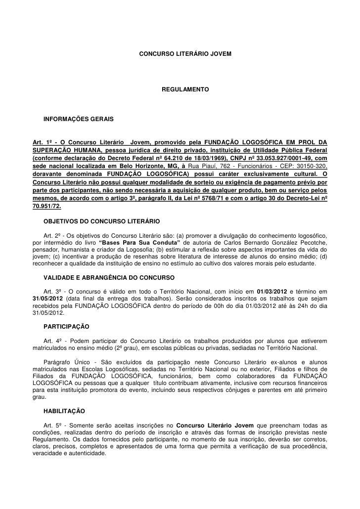 CONCURSO LITERÁRIO JOVEM                                              REGULAMENTO   INFORMAÇÕES GERAISArt. 1º - O Concurso...