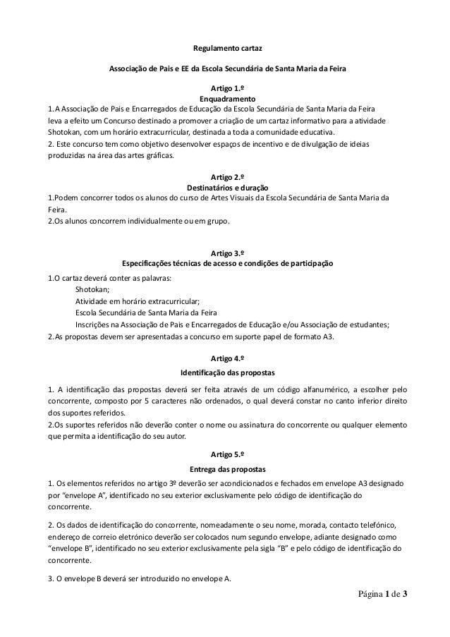 Página 1 de 3 Regulamento cartaz Associação de Pais e EE da Escola Secundária de Santa Maria da Feira Artigo 1.º Enquadram...