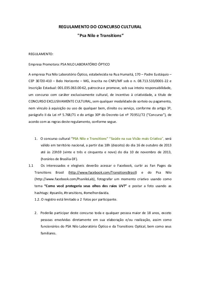 """REGULAMENTO DO CONCURSO CULTURAL """"Psa Nilo e Transitions""""  REGULAMENTO: Empresa Promotora: PSA NILO LABORATÓRIO ÓPTICO A e..."""