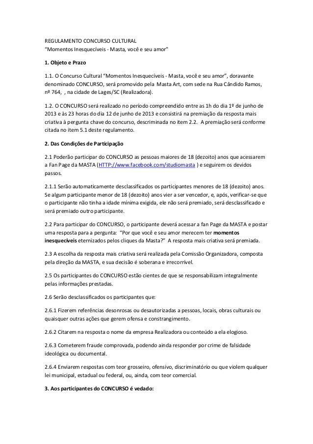 """REGULAMENTO CONCURSO CULTURAL""""Momentos Inesquecíveis - Masta, você e seu amor""""1. Objeto e Prazo1.1. O Concurso Cultural """"M..."""