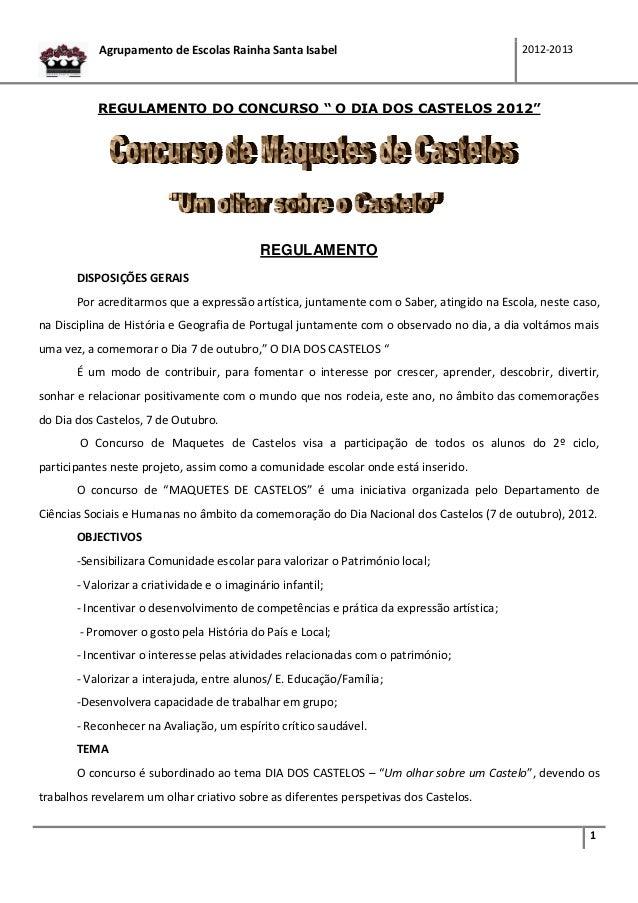Agrupamento de Escolas Rainha Santa Isabel                                      2012-2013           REGULAMENTO DO CONCURS...