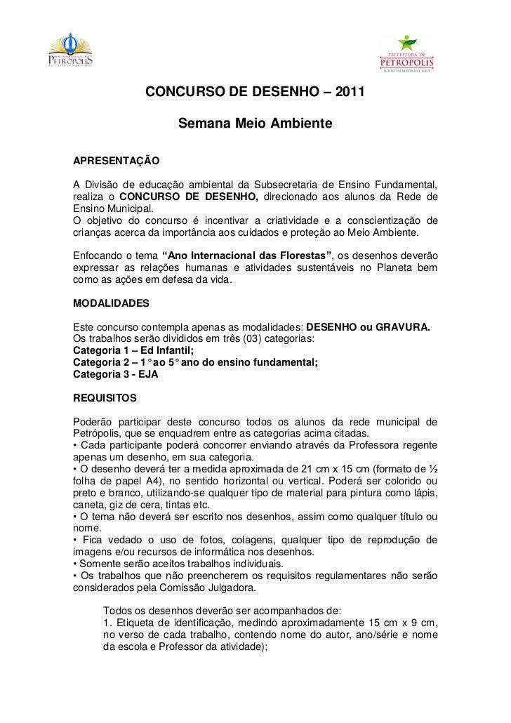 CONCURSO DE DESENHO – 2011                       Semana Meio AmbienteAPRESENTAÇÃOA Divisão de educação ambiental da Subsec...