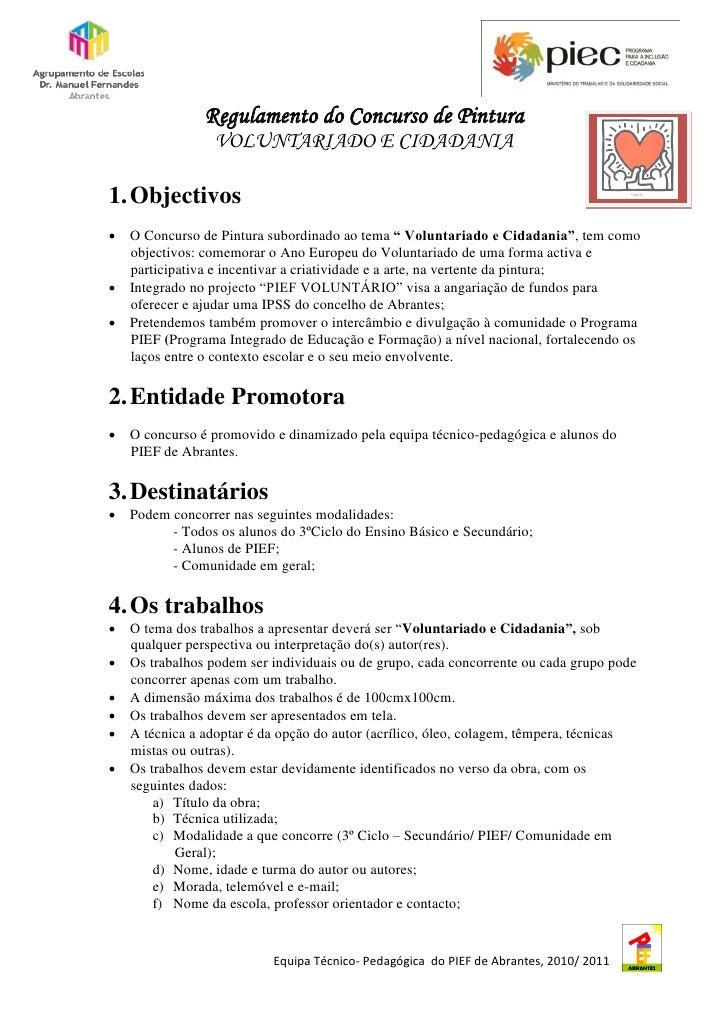 Regulamento do Concurso de Pintura                 VOLUNTARIADO E CIDADANIA1. Objectivos O Concurso de Pintura subordinad...