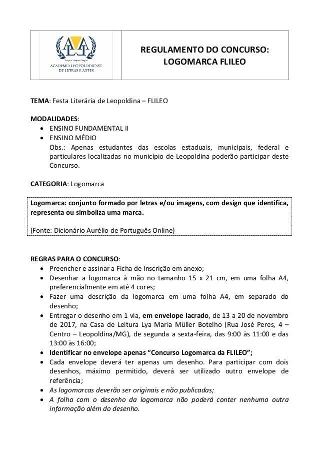 REGULAMENTO DO CONCURSO: LOGOMARCA FLILEO TEMA: Festa Literária de Leopoldina – FLILEO MODALIDADES:  ENSINO FUNDAMENTAL I...