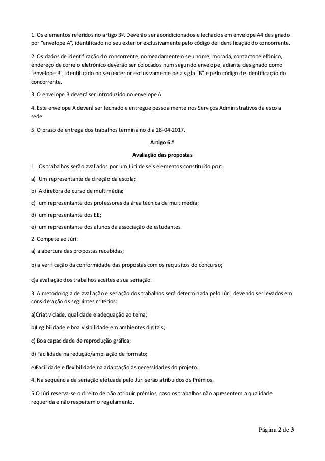 """Página 2 de 3 1. Os elementos referidos no artigo 3º. Deverão ser acondicionados e fechados em envelope A4 designado por """"..."""