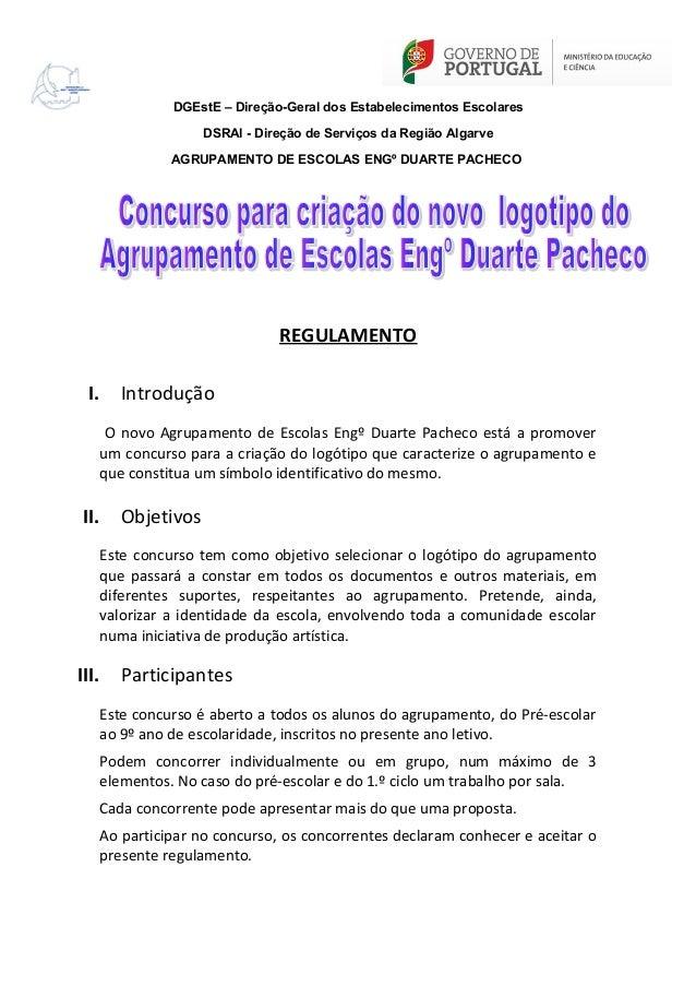 DGEstE – Direção-Geral dos Estabelecimentos Escolares DSRAl - Direção de Serviços da Região Algarve AGRUPAMENTO DE ESCOLAS...