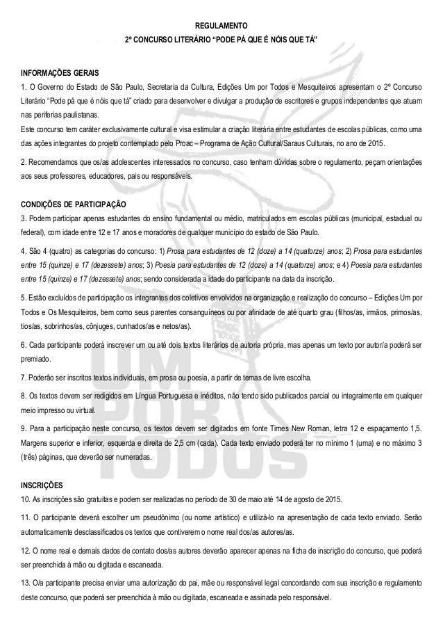 """REGULAMENTO 2º CONCURSO LITERÁRIO """"PODE PÁ QUE É NÓIS QUE TÁ"""" INFORMAÇÕES GERAIS 1. O Governo do Estado de São Paulo, Secr..."""