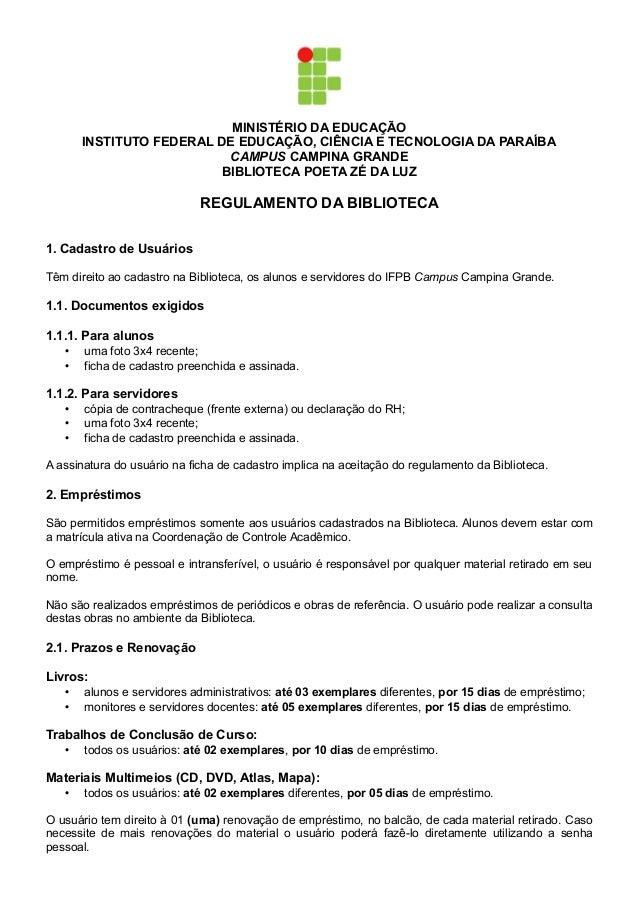 MINISTÉRIO DA EDUCAÇÃO INSTITUTO FEDERAL DE EDUCAÇÃO, CIÊNCIA E TECNOLOGIA DA PARAÍBA CAMPUS CAMPINA GRANDE BIBLIOTECA POE...