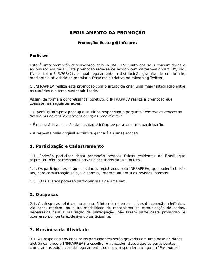REGULAMENTO DA PROMOÇÃO                          Promoção: Ecobag @InfraprevParticipe!Esta é uma promoção desenvolvida pel...