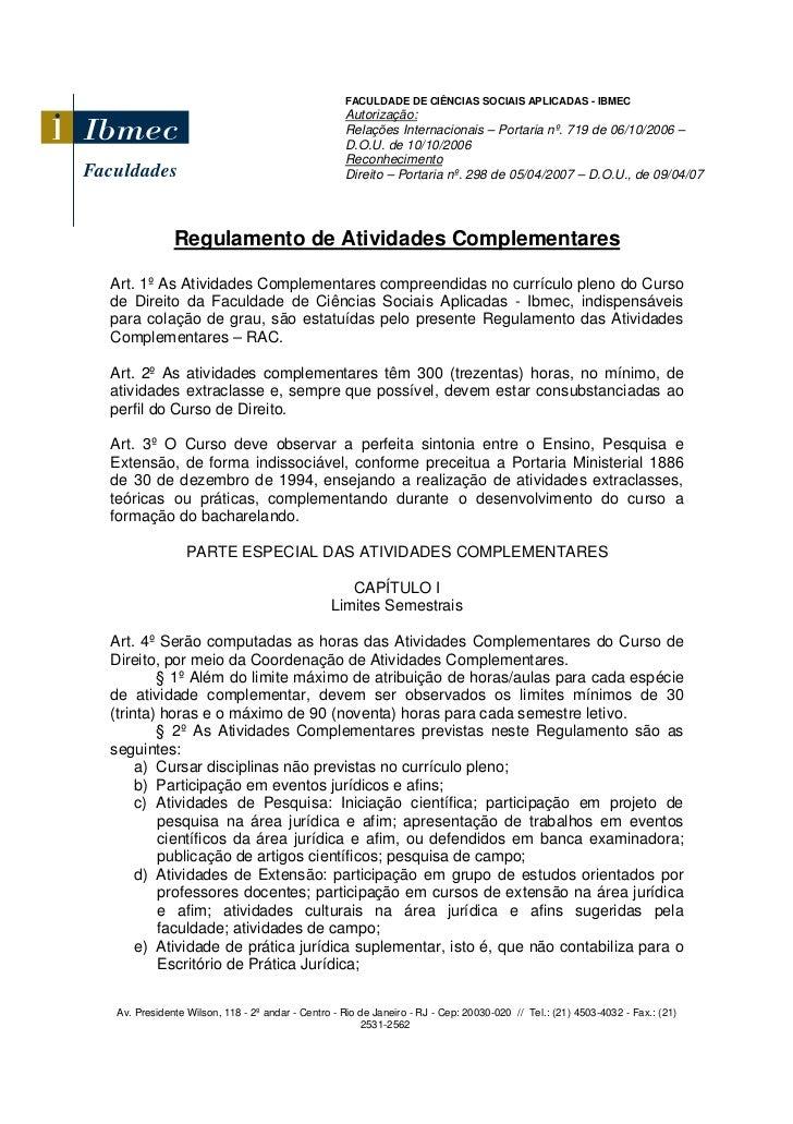 FACULDADE DE CIÊNCIAS SOCIAIS APLICADAS - IBMEC                                                 Autorização:              ...