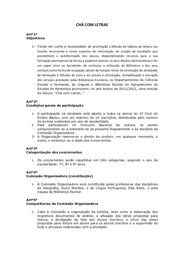 CHÁ COM LETRASArtº1ºObjectivos   1- Tendo em conta a necessidade de promoção e difusão de hábitos de leitura nas      Esco...