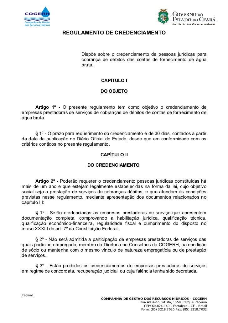 REGULAMENTO DE CREDENCIAMENTO                             Dispõe sobre o credenciamento de pessoas jurídicas para         ...