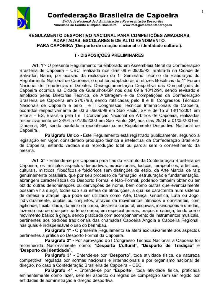 1              Confederação Brasileira de Capoeira                       Entidade Nacional de Administração e Representaçã...