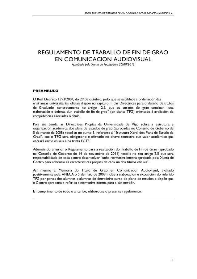 REGULAMENTO DE TRABALLO DE FIN DE GRAO EN COMUNICACION AUDIOVISUAL    1 REGULAMENTO DE TRABALLO DE FIN DE GRAO EN COMUNI...