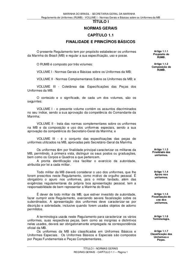 MARINHA DO BRASIL - SECRETARIA-GERAL DA MARINHA Regulamento de Uniformes (RUMB) - VOLUME I - Normas Gerais e Básicas sobre...