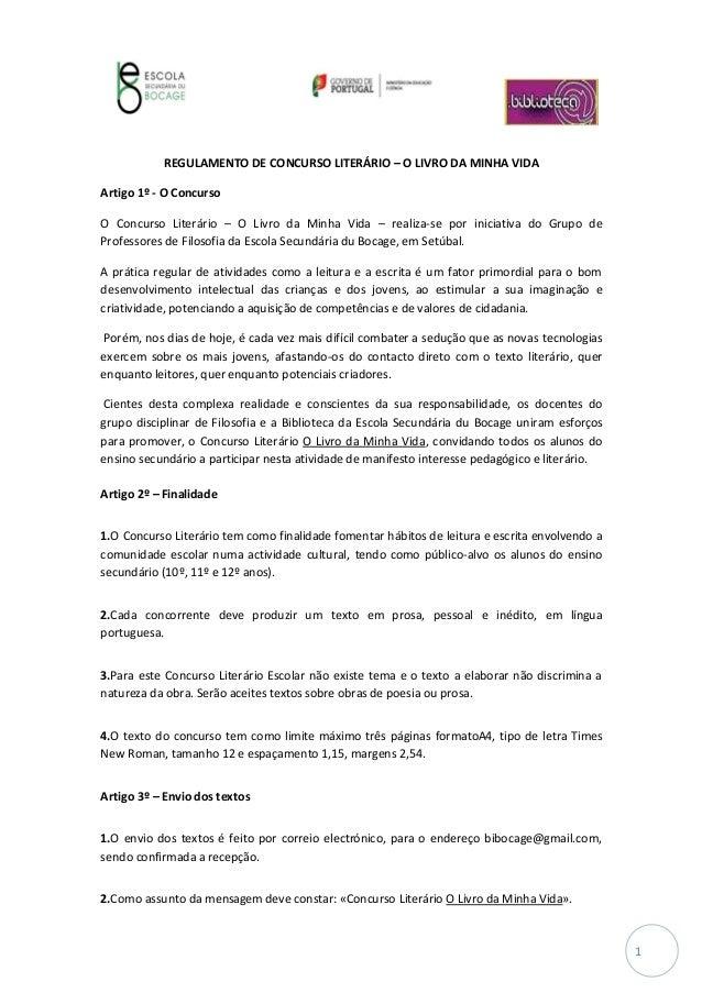 1 REGULAMENTO DE CONCURSO LITERÁRIO – O LIVRO DA MINHA VIDA Artigo 1º - O Concurso O Concurso Literário – O Livro da Minha...