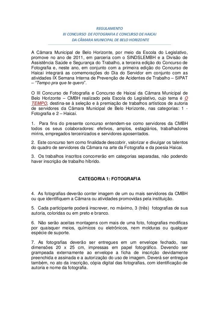 REGULAMENTO                III CONCURSO DE FOTOGRAFIA E CONCURSO DE HAICAI                      DA CÂMARA MUNICIPAL DE BEL...