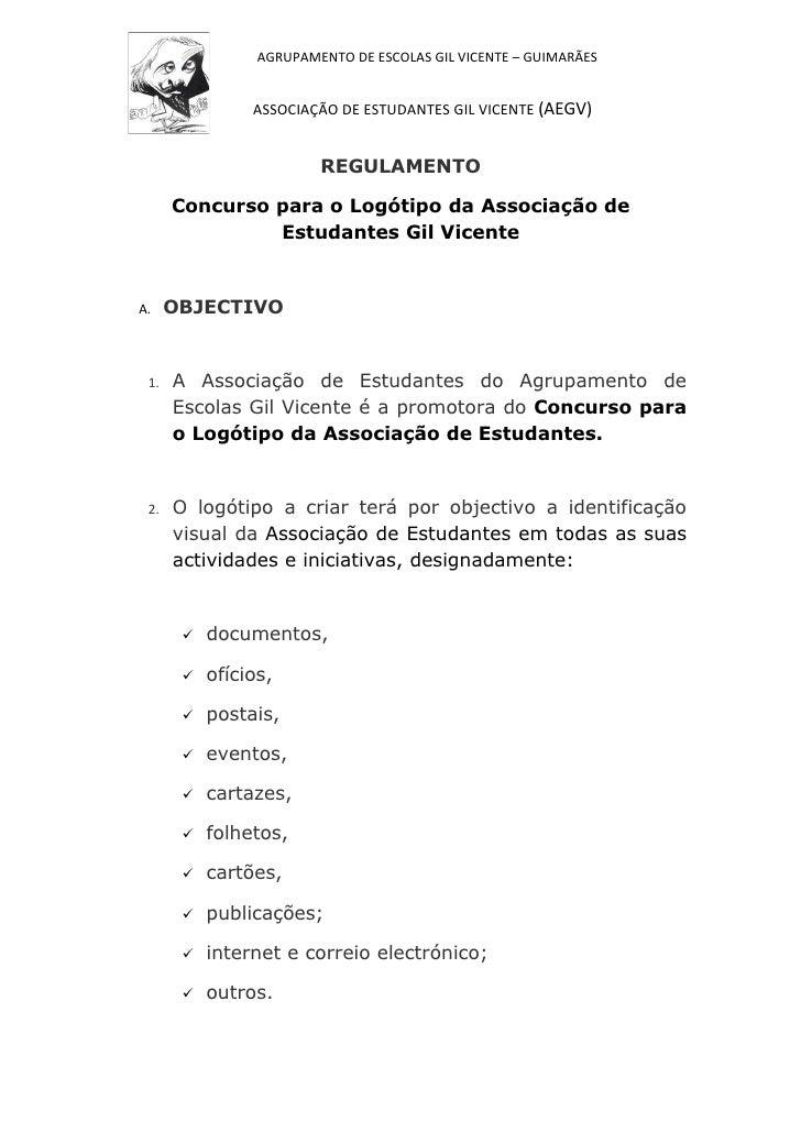 AGRUPAMENTO DE ESCOLAS GIL VICENTE – GUIMARÃES                ASSOCIAÇÃO DE ESTUDANTES GIL VICENTE (AEGV)                 ...