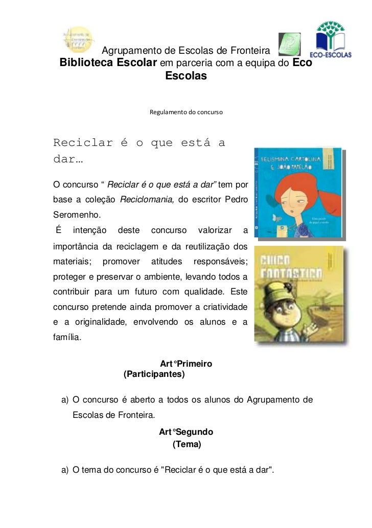 Agrupamento de Escolas de Fronteira Biblioteca Escolar em parceria com a equipa do Eco                              Escola...
