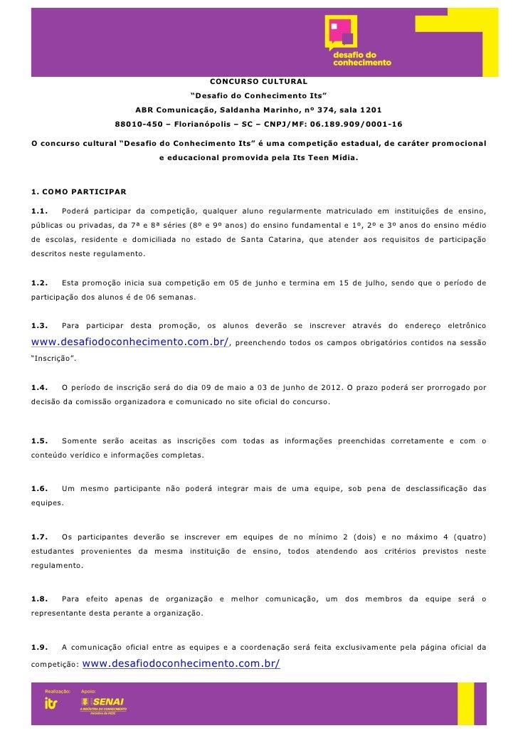 "CONCURSO CULTURAL                                       ""Desafio do Conhecimento Its""                         ABR Comunica..."
