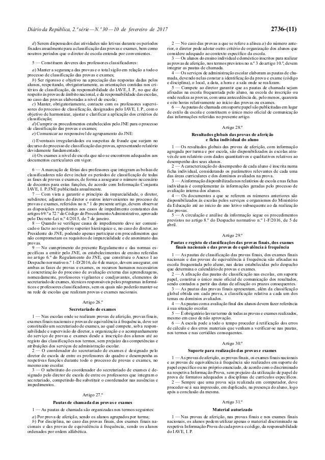 Diário da República, 2.ª série—N.º 30—10 de fevereiro de 2017 2736-(11) d) Serem dispensados das atividades não letivas du...