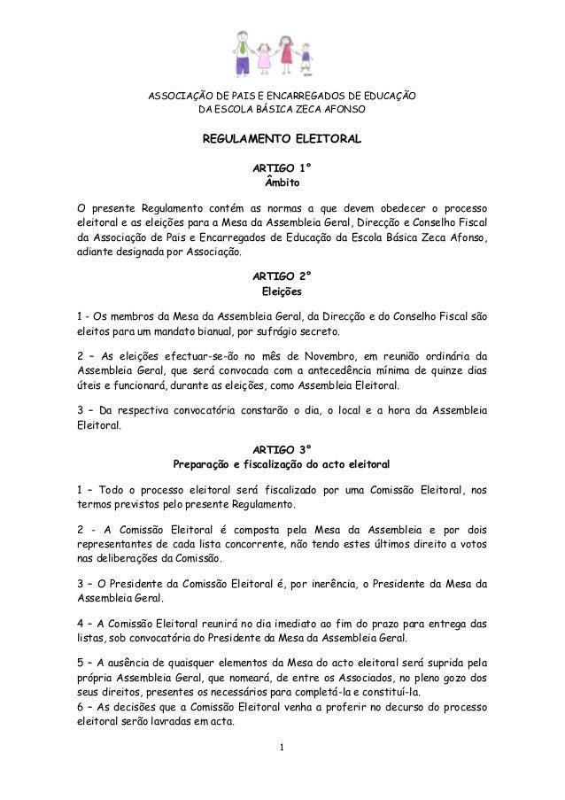 ASSOCIAÇÃO DE PAIS E ENCARREGADOS DE EDUCAÇÃO DA ESCOLA BÁSICA ZECA AFONSO  REGULAMENTO ELEITORAL ARTIGO 1° Âmbito O prese...