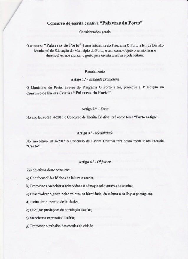 """Concurso de escrita criativa """"Palavras do Porto"""" Considerações gerais o concurso""""Palavras do Porto"""" é umainiciativadoProgr..."""