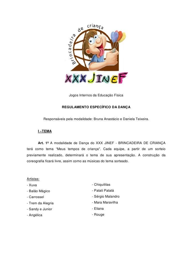 Jogos Internos da Educação Física                           REGULAMENTO ESPECÍFICO DA DANÇA                Responsáveis pe...