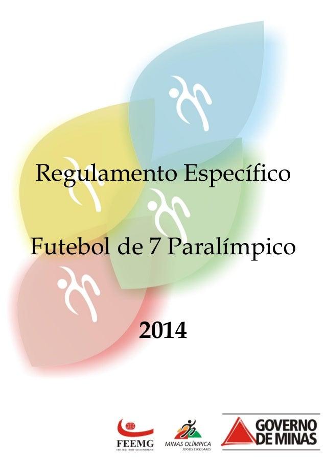Regulamento Específico Futebol de 7 Paralímpico 2014