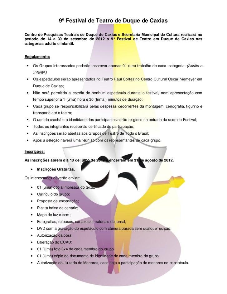 9º Festival de Teatro de Duque de CaxiasCentro de Pesquisas Teatrais de Duque de Caxias e Secretaria Municipal de Cultura ...