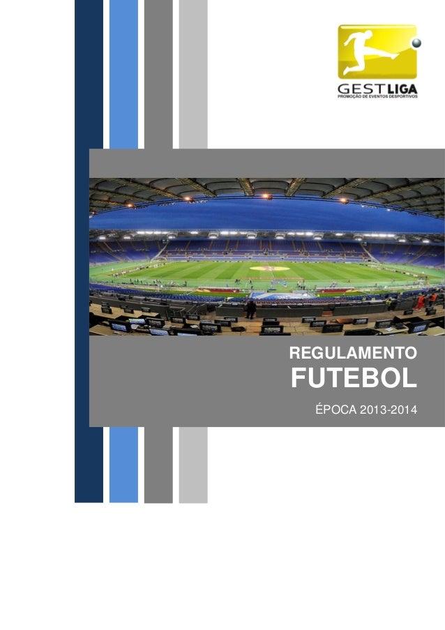 REGULAMENTO FUTEBOL ÉPOCA 2013-2014