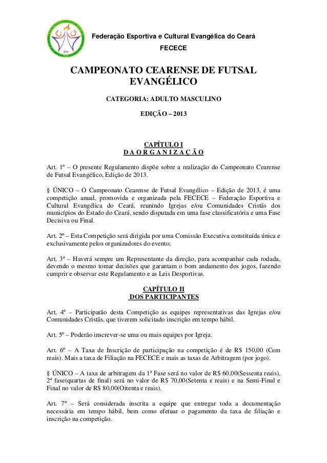 3f089664d9 Regulamento futsal evangelico 2013