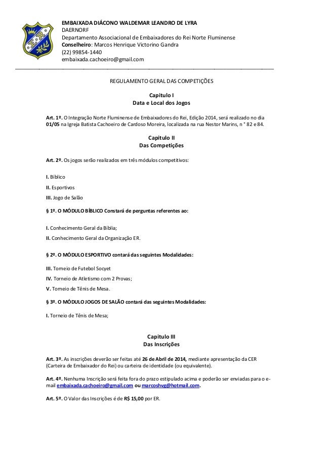 EMBAIXADA DIÁCONO WALDEMAR LEANDRO DE LYRA DAERNORF Departamento Associacional de Embaixadores do Rei Norte Fluminense Con...