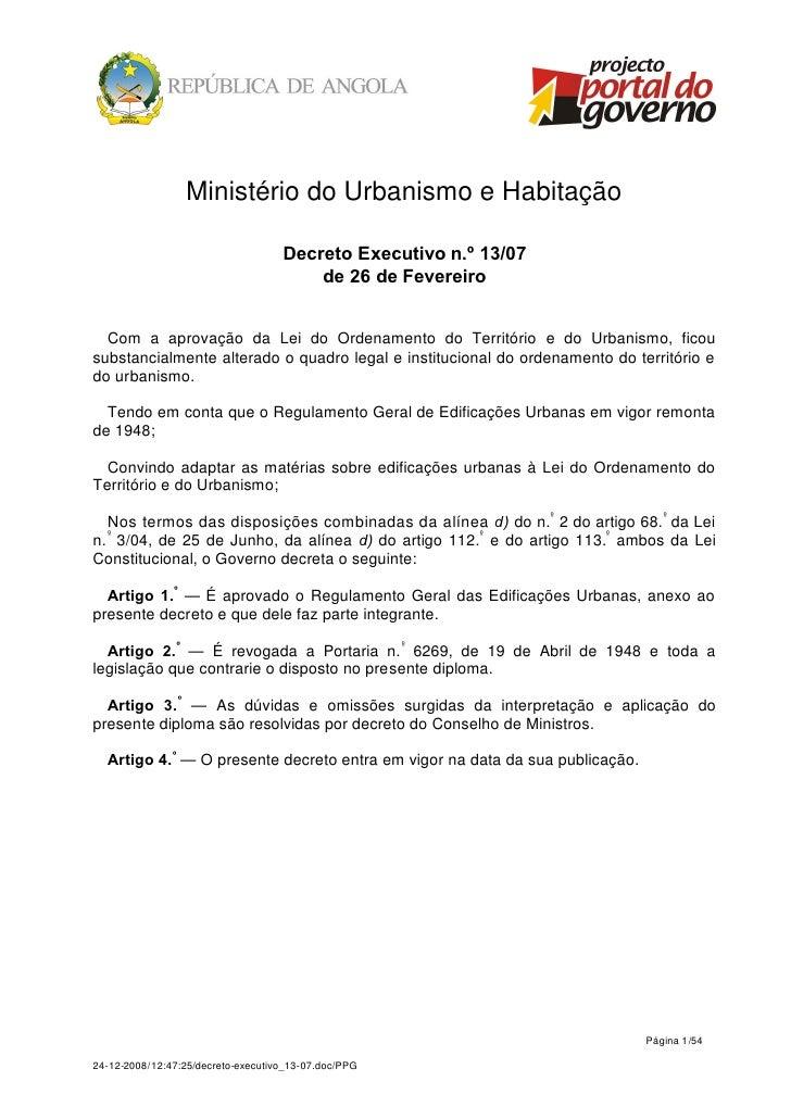 Ministério do Urbanismo e Habitação                                    Decreto Executivo n.º 13/07                        ...