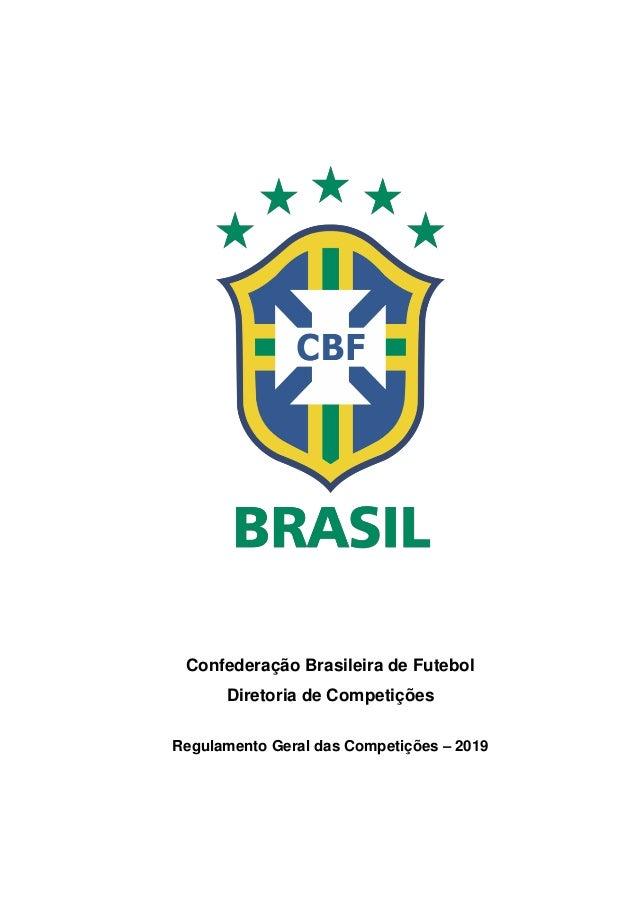 Regulamento Geral de Competições da CBF - 2019 3e4dc4e1008d9