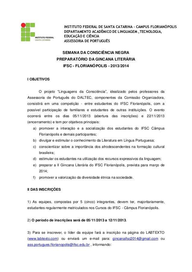 INSTITUTO FEDERAL DE SANTA CATARINA - CAMPUS FLORIANÓPOLIS DEPARTAMENTO ACADÊMICO DE LINGUAGEM ,TECNOLOGIA, EDUCAÇÃO E CIÊ...