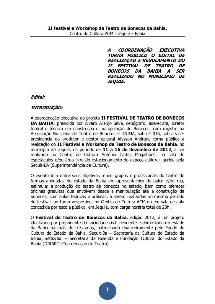 II Festival e Workshop de Teatro de Bonecos da Bahia.                     Centro de Cultura ACM - Jequié – Bahia          ...