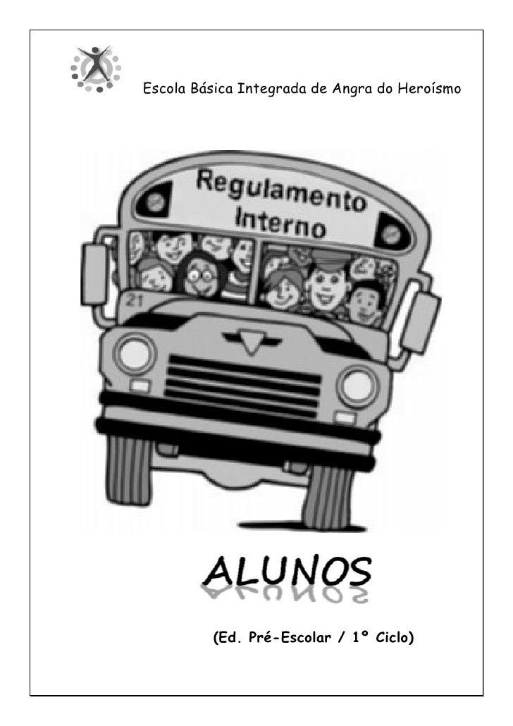 Escola Básica Integrada de Angra do Heroísmo         (Ed. Pré-Escolar / 1º Ciclo)