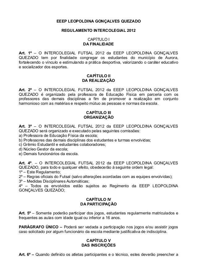 EEEP LEOPOLDINA GONÇALVES QUEZADO                       REGULAMENTO INTERCOLEGIAL 2012                                    ...