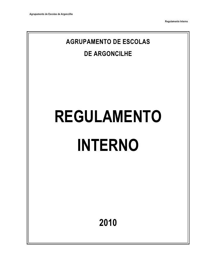 Agrupamento de Escolas de Argoncilhe                                                       Regulamento Interno            ...