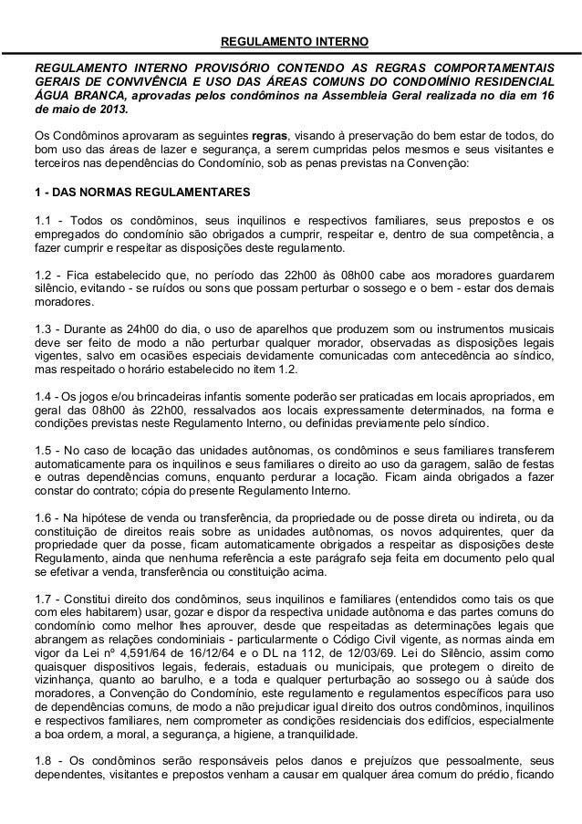 REGULAMENTO INTERNOREGULAMENTO INTERNO PROVISÓRIO CONTENDO AS REGRAS COMPORTAMENTAISGERAIS DE CONVIVÊNCIA E USO DAS ÁREAS ...