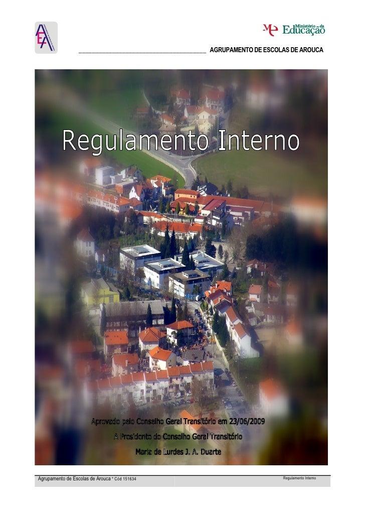 ______________________________________ AGRUPAMENTO DE ESCOLAS DE AROUCA     Agrupamento de Escolas de Arouca * Cód 151634 ...