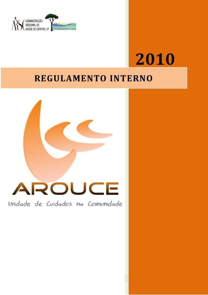 Capa                                   2010       REGULAMENTO INTERNOUCC Arouce – Regulamento Interno      Página 1