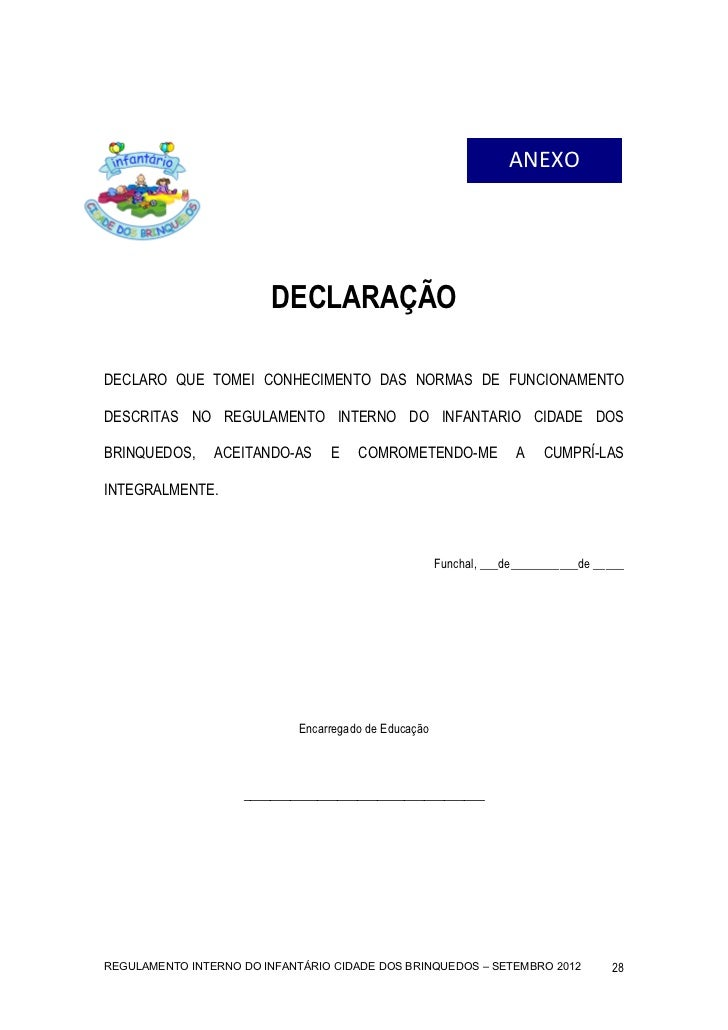 ANEXO                         DECLARAÇÃODECLARO QUE TOMEI CONHECIMENTO DAS NORMAS DE FUNCIONAMENTODESCRITAS NO REGULAMEN...