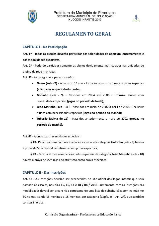 Comissão Organizadora – Professores de Educação FísicaPrefeitura do Município de PiracicabaSECRETARIA MUNICIPAL DE EDUCAÇÃ...
