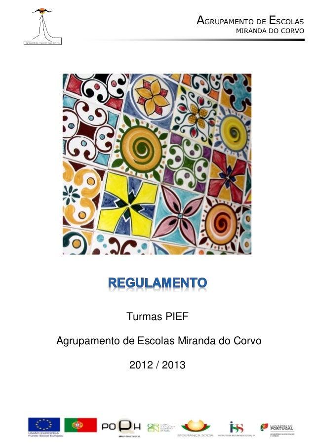 AGRUPAMENTO DE ESCOLAS                                   MIRANDA DO CORVO             Turmas PIEFAgrupamento de Escolas Mi...