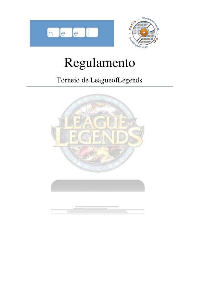 Regulamento Torneio de LeagueofLegends