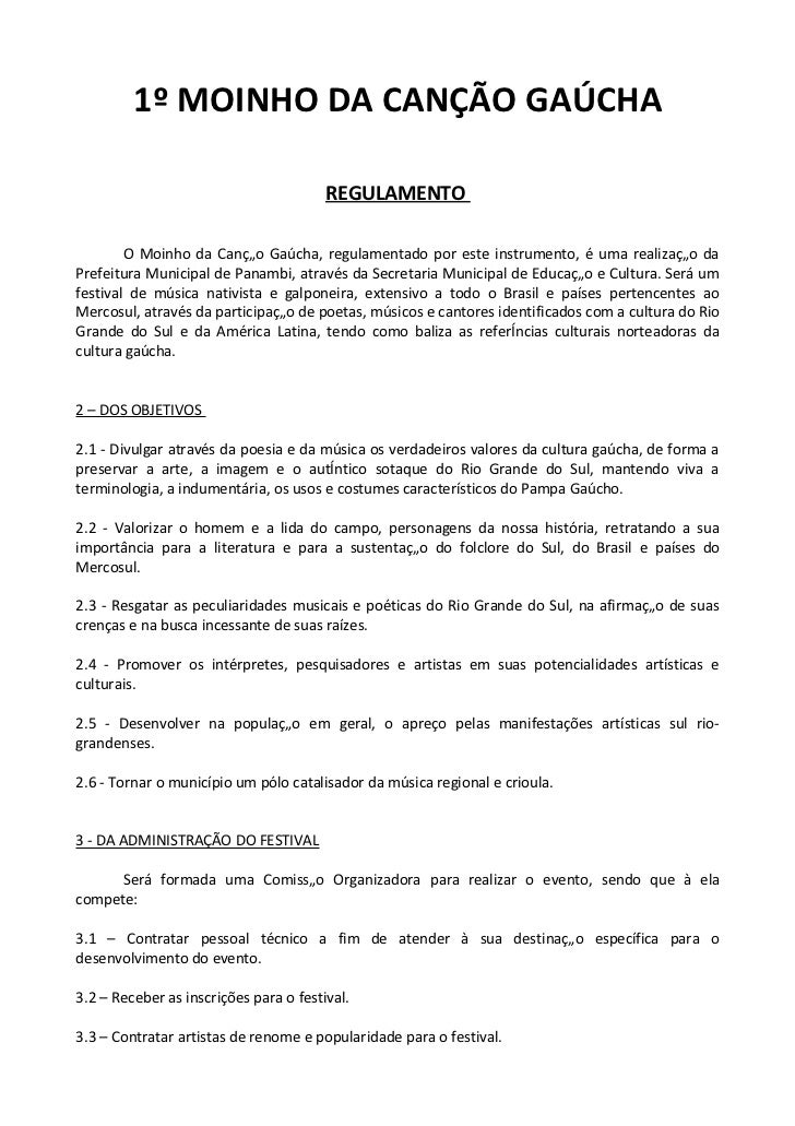 1º MOINHO DA CANÇÃO GAÚCHA                                        REGULAMENTO        O Moinho da Canção Gaúcha, regulament...
