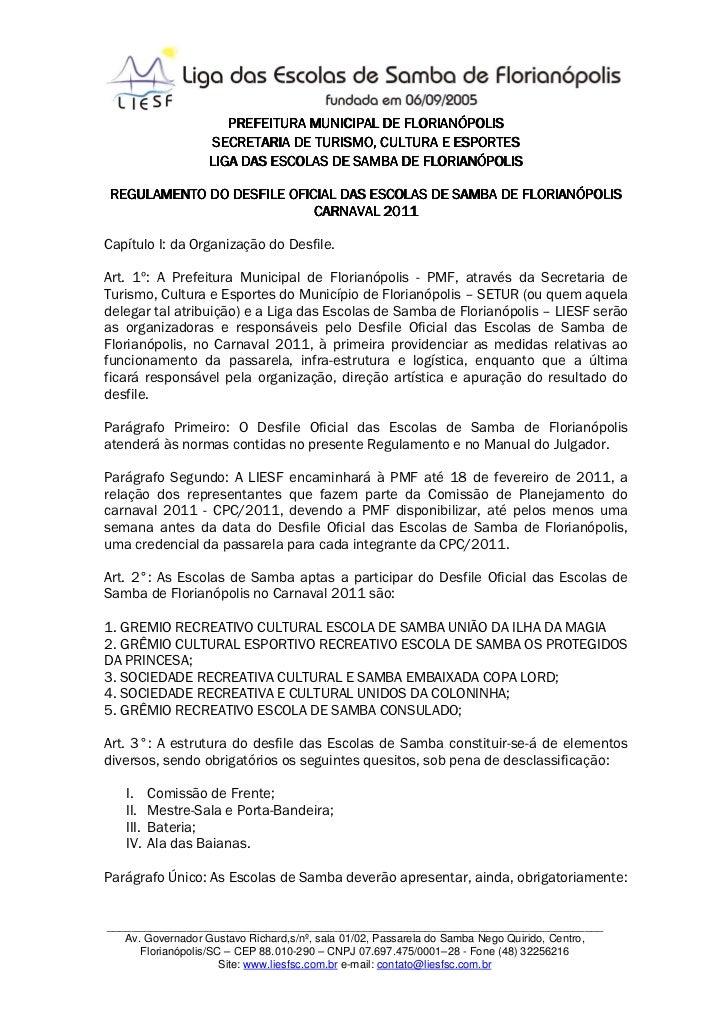 PREFEITURA MUNICIPAL DE FLORIANÓPOLIS                   SECRETARIA DE TURISMO, CULTURA E ESPORTES                   LIGA D...
